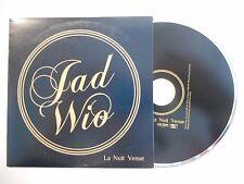 JAD WIO : LA NUIT VENUE ▓ CD SINGLE PORT GRATUIT ▓