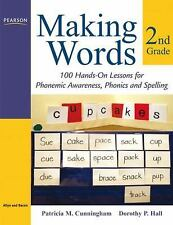 Making Words Second Grade: 100 Hands-On Lessons for Phonemic Awareness, Phonics