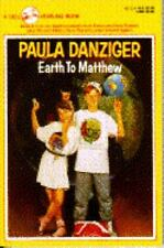 Matthew Martin: Earth to Matthew No. 3 by Paula Danziger (1992, Paperback)