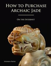 How to Purchase Archaic Jade on the Internet, Payne, Stephen, Very Good, Paperba