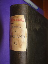 The History of England Volume II - The Ascension of James the Second / Macaulay