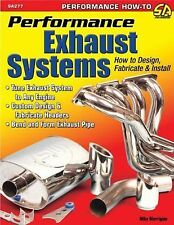 SA277 Performance Exhaust Systems: How to Design, Fabricate and Install Headers