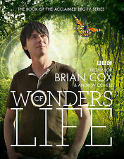 Wonders of Life, Cohen, Andrew, Cox, Professor Brian, New
