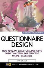Questionnaire Design : How to Plan, Structure and Write Survey Material for...