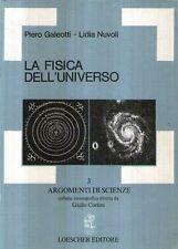 MU12 La fisica dell'universo Argomenti di scienze Loescher