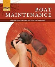 ESSENTIAL GUIDE BOOK TO BOATING 2011 BOAT MAINTENANCE Engine Painting Hull care