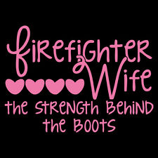 Firefighter Wife - Strength Behind The Boots Non-Reflective Pink Decal Sticker