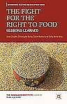 The Fight for the Right to Food: Lessons Learned (International Relations and De