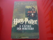 J.K.ROWLING: HARRY POTTER A L'ECOLE DES SORCIERS. GALLIMARD 2000 IN FRANCESE!