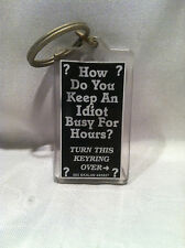 "Collectible Key Ring ""How Do You Keep An Idiot Busy For Hours""?  Funny Gag Gift"