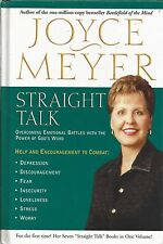 Straight Talk : Overcoming Emotional Battles with the Power of God's Word by Joy