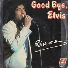 DISCO 45 Giri  Ringo - Good Bye, Elvis