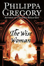 The Wise Woman, By Philippa Gregory,in Used but Acceptable condition