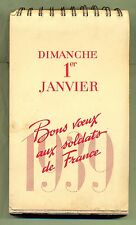 CALENDRIER ARMEE FRANCAISE - BONS VOEUX AUX SOLDATS DE FRANCE 1939 !! 54 PAGES !
