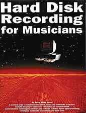 """HARD DISK RECORDING FOR MUSICIANS"" EQUIPMENT/EDITING BOOK-NEW ON SALE!!"