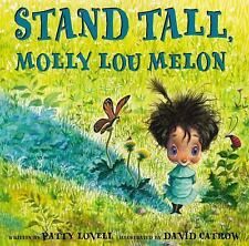 Stand Tall, Molly Lou Melon by Patty Lovell (2001, Hardcover)
