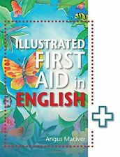 **NEW** - The Illustrated First Aid in English (Paperback) ISBN9781471859984)