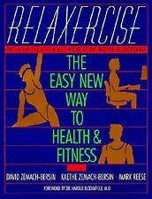 Relaxercise: The Easy New Way to Health and Fitness, Mark Reese, Kaethe Zemach-B