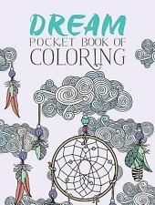 Dream Pocket Book of Coloring by Parragon Books Ltd (2016, Paperback)
