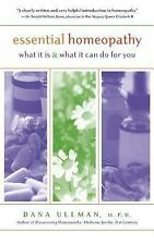 Very Good, Essential Homeopathy: What It Is and What It Can Do for You, Dana Ull