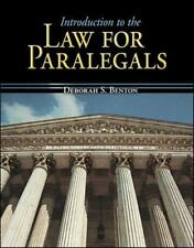 Introduction to the Law for Paralegals by Deborah S. Benton (2006, Hardcover)