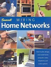 Wiring Home Networks: How to Plan, Design, and Install Home Computer, -ExLibrary