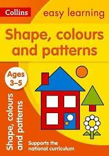 Collins Easy Learning Preschool: Shapes, Colours and Patterns, Ages 3-5 by...