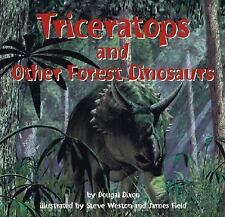 Triceratops and Other Forest Dinosaurs (Dinosaur Find)-ExLibrary