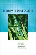 Journey to Data Quality by Lee, Yang W., Pipino, Leo L., Funk, James D., Wang,