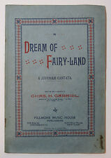 A Dream of Fairy-Land, Cantata by Chas. H. Gabriel, Fillmore Music House, 1890