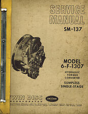 TWIN DISC 6-F-1307 SERIES HYDRAULIC TORQUE CONVERTER  SERVICE  MANUAL SM137