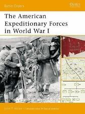 Battle Orders: The American Expeditionary Forces in World War I 6 by John...