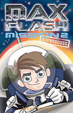 Max Flash: Supersonic: Mission 2 (Max Flash)-ExLibrary
