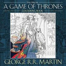 NEW The Official A Game of Thrones Colouring Book By George R. R. Martin