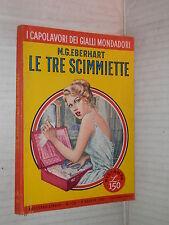 LE TRE SCIMMIETTE Mignon G Eberhart Mondadori I capolavori dei gialli mondadori