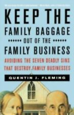 Keep the Family Baggage Out of the Family Business: Avoiding the Seven Deadly S