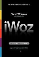 IWoz : Computer Geek to Cult Icon: How I Invented the Personal Computer,...