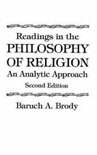 Readings in the Philosophy of Religion : An Analytic Approach by Baruch A....