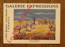 Carte postale Francis Jalibert ,galerie Expressions , CPSM