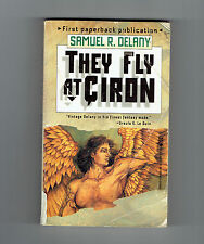 SAMUEL R CHIP DELANY pb They Fly at Ciron : A Novel black gay interest delaney