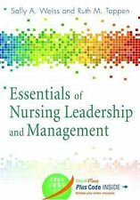 FAST SHIP - WEISS TAPPEN 6e Essentials of Nursing Leadership & Management    EE2