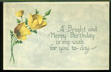 BRIGHT and HAPPY BIRTHDAY My Wish For you Today Yellow Poppies Unused Postcard