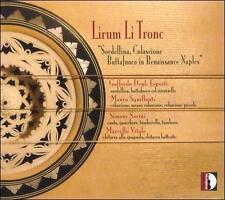 Lirum Li Tronc: Sordellina Colascione Buttafuoco, New Music