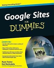 Ryan Teeter, Karl Barksdale Google Sites and Chrome For Dummies Very Good Book