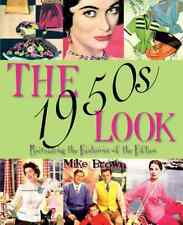 The 1950s Look: Recreating the Fashions of the Fifties - Brown, Mike NEW Paperba