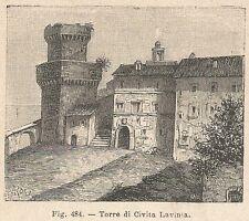 A1406 Torre di Civita Lavinia - Xilografia - Stampa Antica del 1895 - Engraving