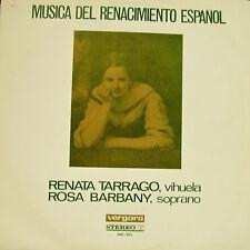 RENATA TARRACO + ROSA BARBANY-MÚSICA DEL RENACIMIENTO ESPAÑOL LP VINYL 1965
