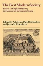 Past and Present Publications: The First Modern Society : Essays in English...