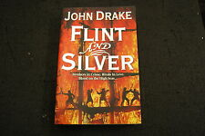 Flint and Silver by John Drake (Paperback, 2009)