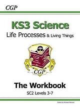 KS3 Science Life Processes and Living Things The Workbook (SC2 levels 3 -7)